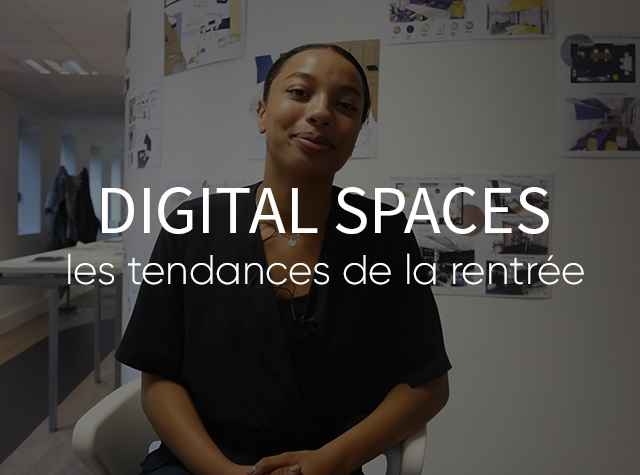 Digital Space : les tendances de la rentrée
