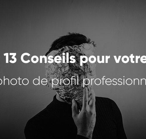 13 conseils pour votre photo de profil professionnel