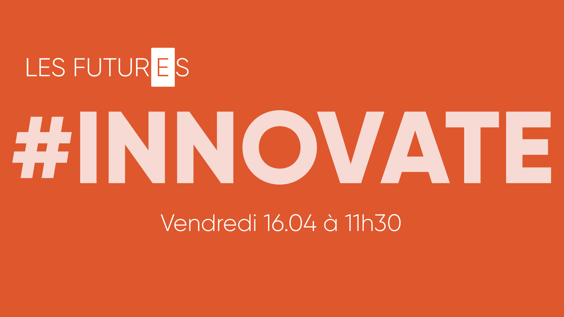 couverture youtube les futures innovate